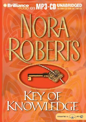 Key of Knowledge - Roberts, Nora, and Ericksen, Susan (Read by)
