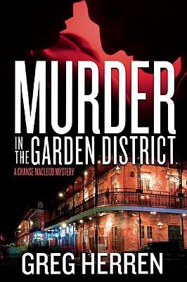 Murder in the Garden District - Herren, Greg