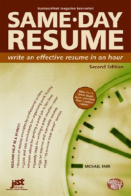Same-Day Resume: Write an Effective Resume in an Hour - Farr, Michael