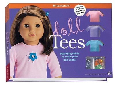Doll Tees: Sparkling Shirts to Make Your Doll Shine! - Magruder, Trula (Editor)