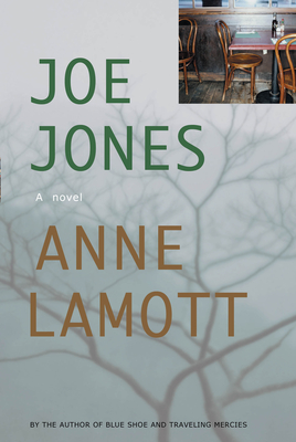 Joe Jones - Lamott, Anne