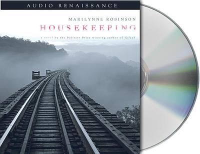Housekeeping - Robinson, Marilynne, and Royce, Becket (Read by)