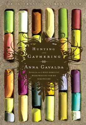 Hunting and Gathering - Gavalda, Anna, and Anderson, Alison (Translated by)