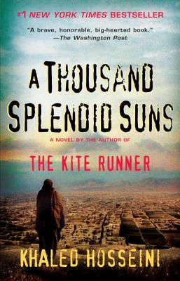 A Thousand Splendid Suns - Hosseini, Khaled