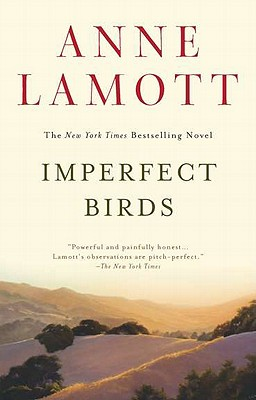 Imperfect Birds - Lamott, Anne