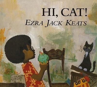Hi, Cat! - Keats, Ezra Jack