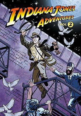 Indiana Jones Adventures, Volume 2: Curse of the Invincible Ruby - Evanier, Mark