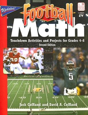 Football Math: Touchdown Activities and Projects for Grades 4-8 - Coffland, Jack, and Coffland, David A