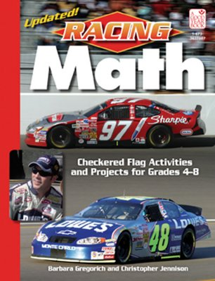 Racing Math: Cherckered Flag Activities and Projects for Grades 4-8 - Gregorich, Barbara, and Jennison, Christopher