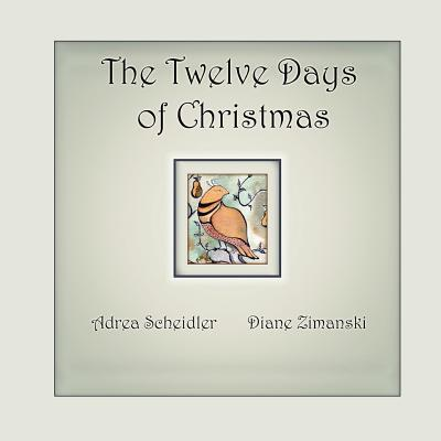 Twelve Days of Christmas - Zimanski, Diane, and Scheidler, Adrea