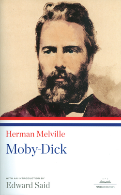 Moby Dick - Melville, Herman, and Said, Edward W, Professor (Introduction by)