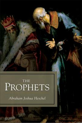 The Prophets - Heschel, Abraham Joshua
