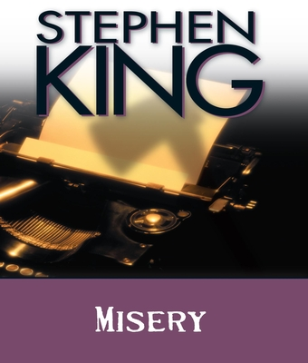 Misery - King, Stephen, and Crouse, Lindsay (Read by)
