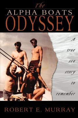 The Alpha Boats Odyssey - Murray, Robert