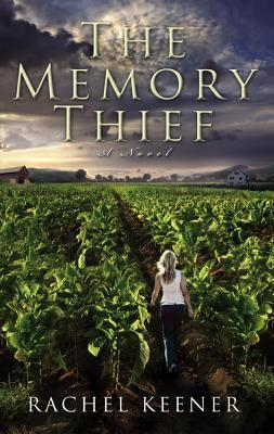 The Memory Thief - Keener, Rachel