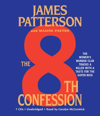 The 8th Confession - Patterson, James, and Paetro, Maxine, and McCormick, Carolyn (Read by)