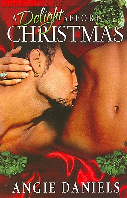 A Delight Before Christmas - Daniels, Angie