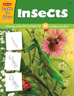 Insects: Step-By-Step Instructions for 26 Creepy Crawlies -