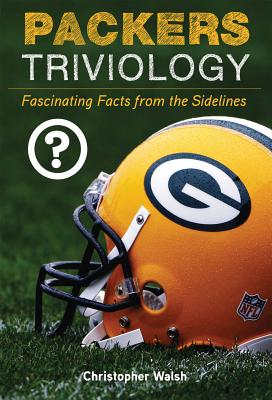 Packers Triviology - Walsh, Christopher, Fr.
