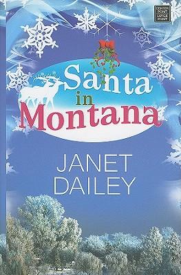 Santa in Montana - Dailey, Janet