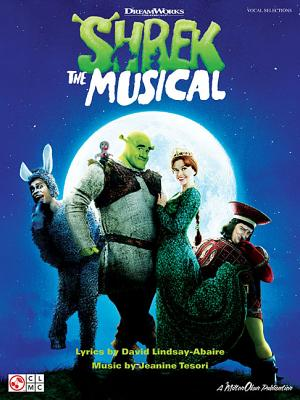 Shrek the Musical - Tesori, Jeanine (Composer), and Lindsay-Abaire, David (Composer)