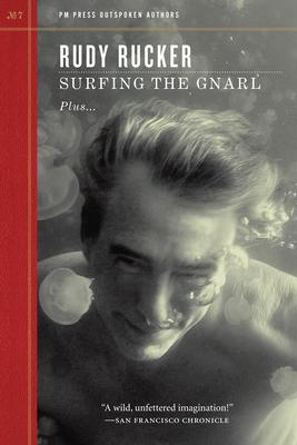 Surfing the Gnarl - Rucker, Rudy
