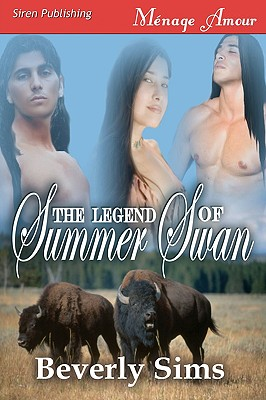 The Legend of Summer Swan [The Witness Tree 1] (Siren Menage Amour 61) - Sims, Beverly
