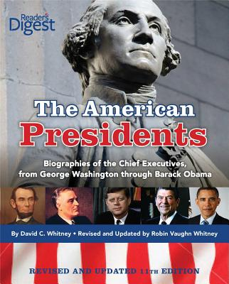The American Presidents - Whitney, David C, and Whitney, Robin Vaughn (Revised by)