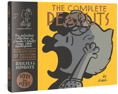 The Complete Peanuts 1971-1972 - Schulz, Charles M, and Chenoweth, Kristin (Introduction by)