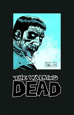 The Walking Dead Omnibus: v. 3 - Adlard, Charlie (Artist), and Rathburn, Cliff (Artist), and Kirkman, Robert