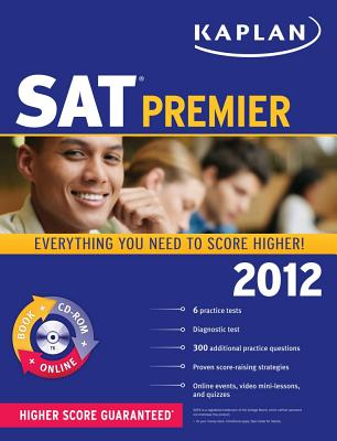 Kaplan SAT Premier - Staff of Kaplan Test Prep and Admissions (Creator)
