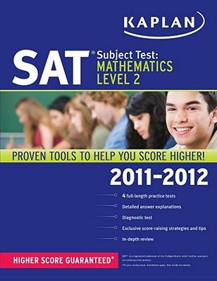 Kaplan SAT Subject Test: Mathematics, Level 2 - Kaplan Publishing (Creator)
