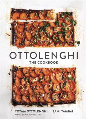 Ottolenghi: The Cookbook - Ottolenghi, Yotam, and Tamimi, Sami