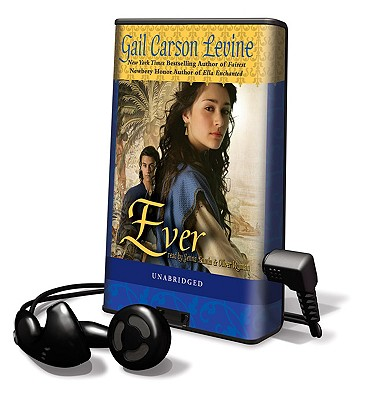 Ever - Levine, Gail Carson, and Lamia, Jenna (Read by), and Wyman, Oliver (Read by)