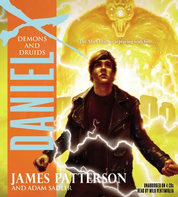 Demons and Druids - Patterson, James, and Sadler, Adam, and Ventimiglia, Milo (Read by)