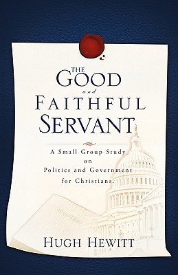 The Good and Faithful Servant - Hewitt, Hugh