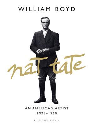 Nat Tate: An American Artist 1928-1960 - Boyd, William