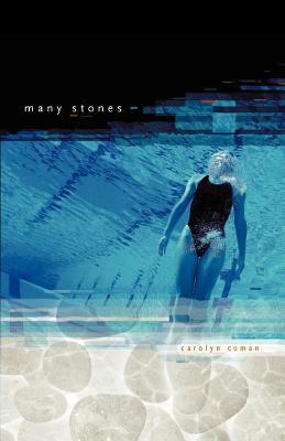 Many Stones - Coman, Carolyn