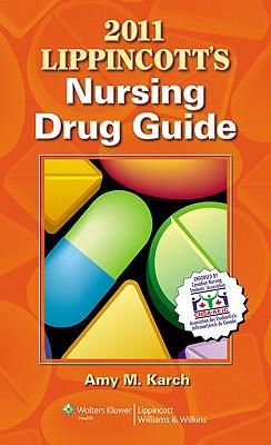 Lippincott's Nursing Drug Guide Canadian Version - Karch, Amy M, Msn