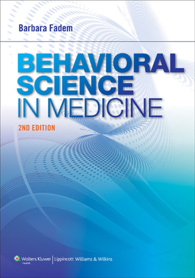 Behavioral Science in Medicine - Fadem, Barbara