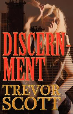 Discernment - Scott, Trevor
