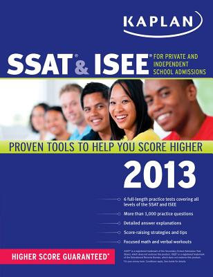 Kaplan SSAT & ISEE: For Private and Independent School Admissions - Kaplan