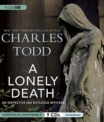 A Lonely Death - Todd, Charles, and Prebble, Simon (Narrator)
