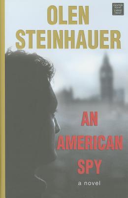 An American Spy - Steinhauer, Olen