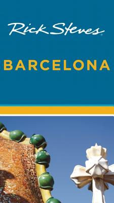 Rick Steves' Barcelona - Steves, Rick
