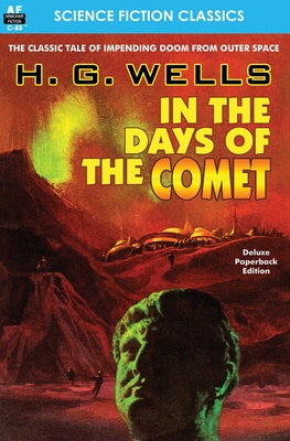 In the Days of the Comet - Wells, H G