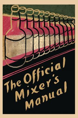 The Official Mixer's Manual - Duffy, Patrick Gavin