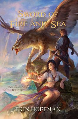 Sword of Fire and Sea - Hoffman, Erin