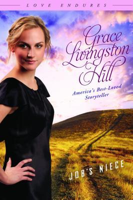 Job's Niece - Hill, Grace Livingston