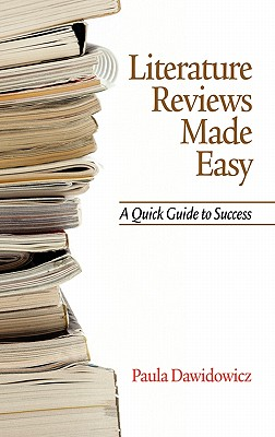 literature reviews made easy a quick guide to success by paula dawidowicz And potentially bulletproof literature reviews a quick guide to success paula dawidowicz limited preview - 2010 literature reviews made easy: a quick guide to success paula dawidowicz no preview available - 2006 literature reviews made easy: a quick guide to success.